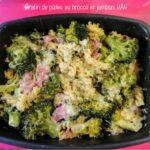 Gratin de pâtes au brocoli et jambon. WW
