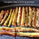 Courgettes rôties à l'ail et au parmesan